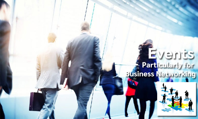 Events Particularly for Business Networking
